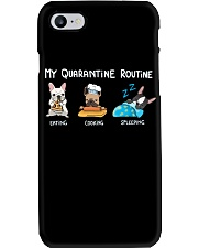 My Quarantine Routine frenchie4 Phone Case tile
