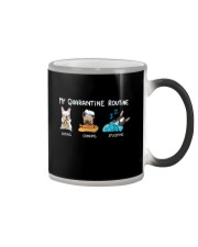 My Quarantine Routine frenchie4 Color Changing Mug thumbnail