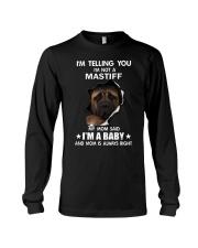 i'm telling you i'm not a mastiff Long Sleeve Tee thumbnail