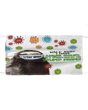Sloth Stay Away Walk Away I Have Anger Issues Face Mask Best Friend Gifts Cloth face mask front