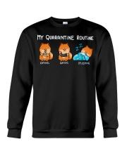 My Quarantine Routine Pomeranian Crewneck Sweatshirt thumbnail
