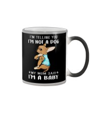 I'm Telling You I'M Not A Dog My Mom chihuahua  Color Changing Mug thumbnail