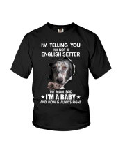 Im telling you im not a english setter edition Youth T-Shirt thumbnail