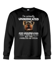 Im Curently Unmedicated And Unsuper Vised yorkie Crewneck Sweatshirt thumbnail
