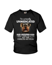 Im Curently Unmedicated And Unsuper Vised yorkie Youth T-Shirt thumbnail