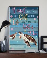 I Didnt Give You The Gift Of Life Gave Me turtle 11x17 Poster lifestyle-poster-2