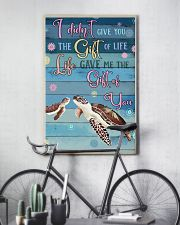 I Didnt Give You The Gift Of Life Gave Me turtle 11x17 Poster lifestyle-poster-7