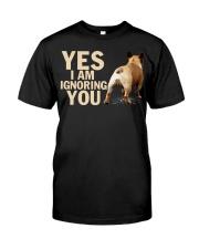 Yes i am ignoring you french bulldog IGNORING 2 Classic T-Shirt front