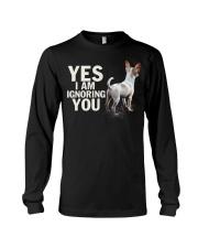 Yes i am ignoring you chihuahua IGNORING 2 Long Sleeve Tee thumbnail