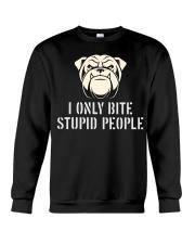 I only bite stupid people  Crewneck Sweatshirt thumbnail
