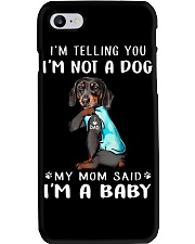 Dachshund I'm Telling You I'm Not A Dog Phone Case thumbnail