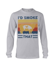 I'd Smoke That Long Sleeve Tee front