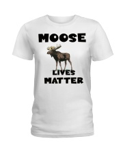 Moose Lives Matter Ladies T-Shirt front