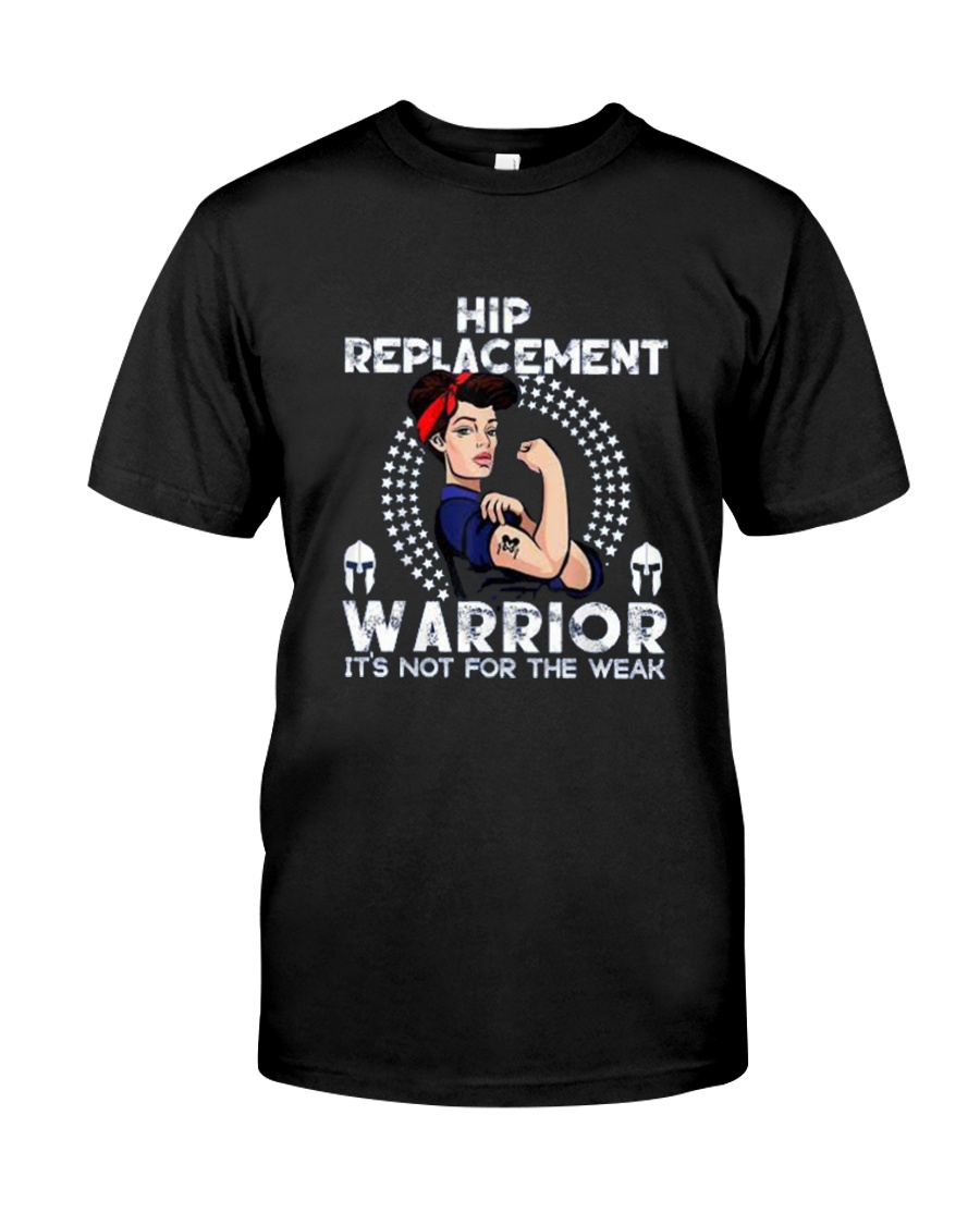 Hip Replacement Warrior Tee Classic T-Shirt