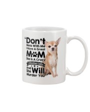 My Chihuahua will Murder You Mug thumbnail