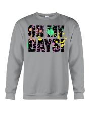 Oh My Days Quarantine n chill  Crewneck Sweatshirt front