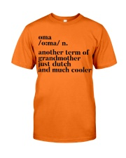 OMA ANOTHER TERM OF GRANDMOTHER JUST DUTCH Classic T-Shirt front