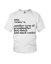 OMA ANOTHER TERM OF GRANDMOTHER JUST DUTCH Youth T-Shirt thumbnail