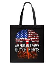 AMERICAN GROWN DUTCH ROOTS  Tote Bag thumbnail