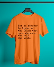 LET ME FOREVER BE KNOWN AS THE DUTCH THAT DOES Classic T-Shirt lifestyle-mens-crewneck-front-3