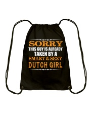 SORRY THIS GUY IS TAKEN BY A SMART AND SEXY DUTCH Drawstring Bag thumbnail