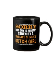 SORRY THIS GUY IS TAKEN BY A SMART AND SEXY DUTCH Mug thumbnail