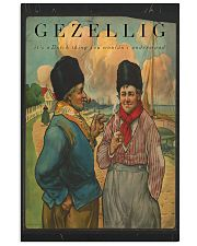GEZELLIG IT'S A DUTCH THING YOU WOULDN'T UNDERSTA 16x24 Poster front