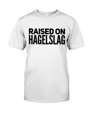 RAISED ON HAGELSLAG Classic T-Shirt thumbnail