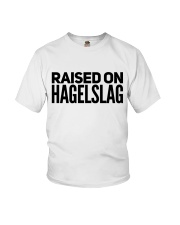 RAISED ON HAGELSLAG Youth T-Shirt thumbnail