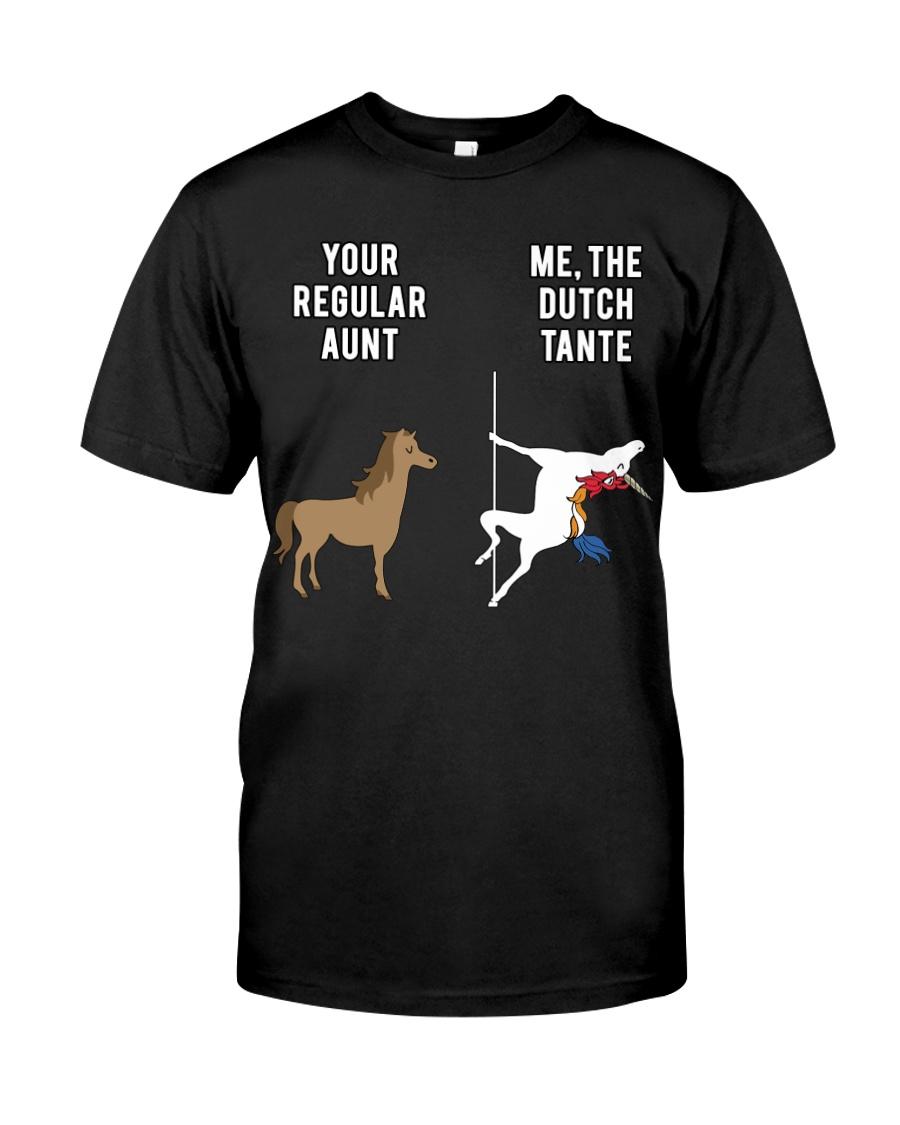 YOUR REGULAR AUNT ME THE DUTCH TANTE Classic T-Shirt