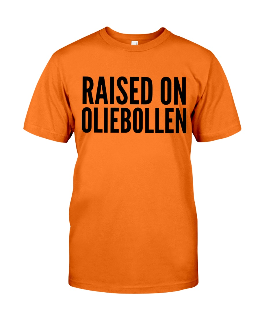 RAISED ON OLIEBOLLEN Classic T-Shirt