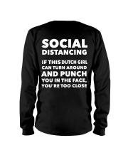 SOCIAL DISTANCING IF THIS DUTCH GIRL CAN TURN Long Sleeve Tee thumbnail
