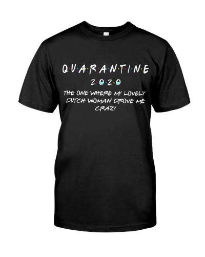 QUARANTINE THE ONE WHERE MY LOVELY DUTCH WOMAN
