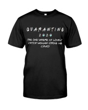 QUARANTINE THE ONE WHERE MY LOVELY DUTCH WOMAN Classic T-Shirt front