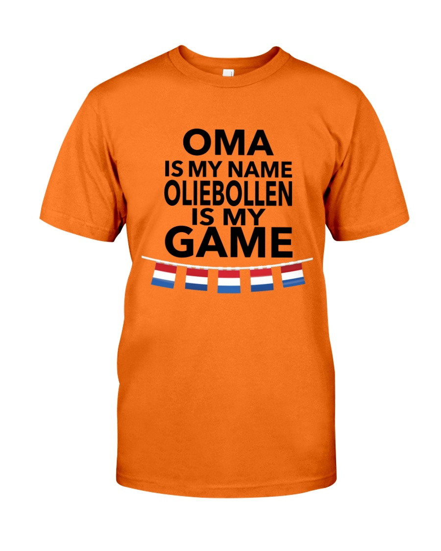 OMA IS MY NAME OLIEBOLLEN IS MY GAME Classic T-Shirt