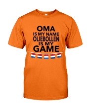 OMA IS MY NAME OLIEBOLLEN IS MY GAME Classic T-Shirt front