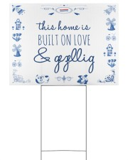 THIS HOME IS BUILT ON LOVE AND GEZELLIG 24x18 Yard Sign front