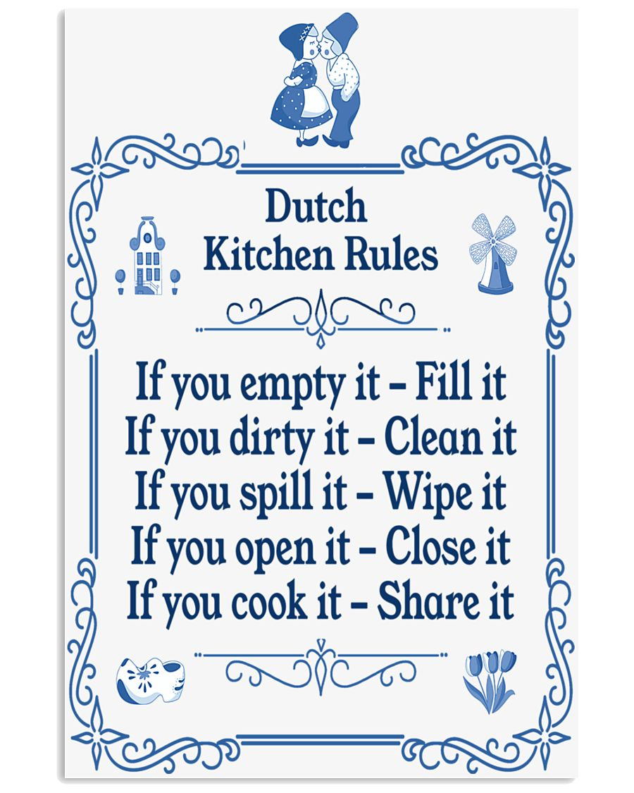 DUTCH KITCHEN RULES 11x17 Poster