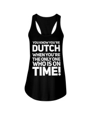 YOU KNOW YOU'RE DUTCH WHEN YOU'RE THE ONLY Ladies Flowy Tank thumbnail