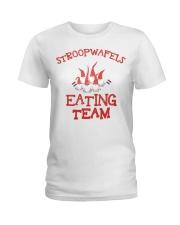 STROOPWAFELS EATING TEAM Ladies T-Shirt thumbnail