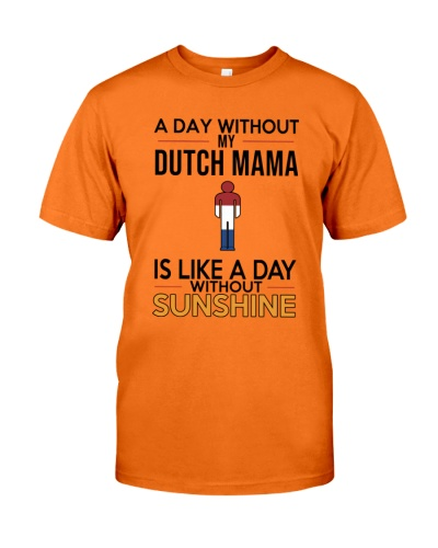 A DAY WITHOUT MY DUTCH MAMA