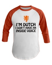 DUTCH INSIDE VOICE Baseball Tee front