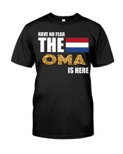 HAVE NO FEAR OMA IS HERE Classic T-Shirt thumbnail