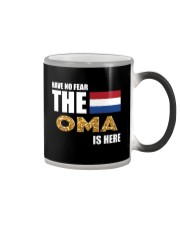 HAVE NO FEAR OMA IS HERE Color Changing Mug thumbnail