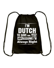 DUTCH ALWAYS RIGHT Drawstring Bag thumbnail