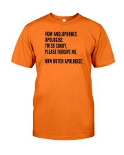 HOW ANGLOPHONES APOLOGISE: I'M SO SORRY PLEASE Classic T-Shirt front