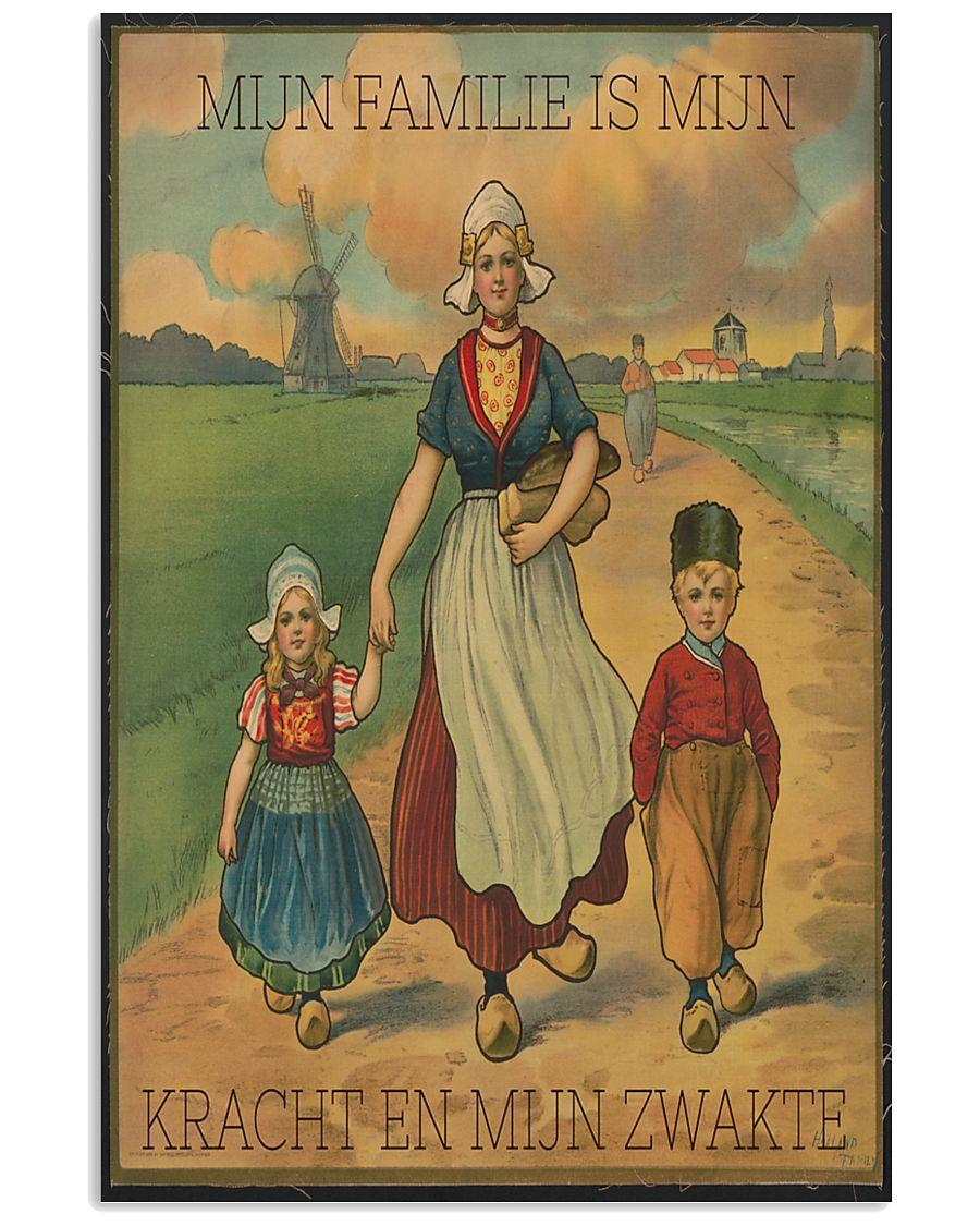 MIJN FAMILIE IS MIJN KRACHT EN MIJN ZWAKTE 16x24 Poster