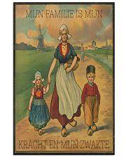 MIJN FAMILIE IS MIJN KRACHT EN MIJN ZWAKTE 16x24 Poster front
