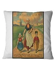 MIJN FAMILIE IS MIJN KRACHT EN MIJN ZWAKTE Square Pillowcase thumbnail