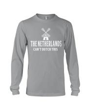 THE NETHERLANDS CAN'T DUTCH THIS Long Sleeve Tee thumbnail